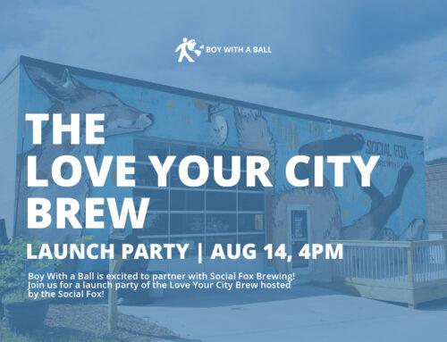 Love Your City beer release!